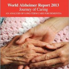 World Alzheimer Report 2013 - Journey of Caring